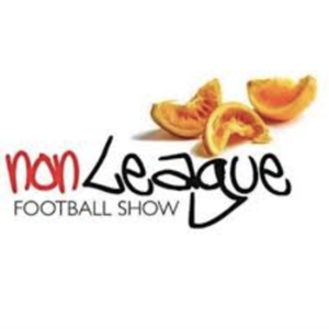 Non League Football Show Podcast